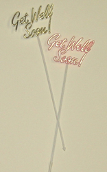 "9.5"" Get Well Soon Flat Plastic Pick - SPECIAL PRICE"
